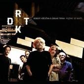 Robert Křesťan & Druhá Tráva - Pojďme se napít (2013)