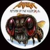 Anthrax - Return Of The Killer As