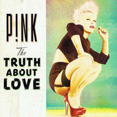 Pink - Truth About Love (2012)