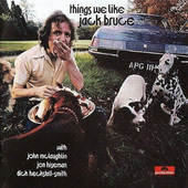 Jack Bruce - Things We Like (Remastered 2003)