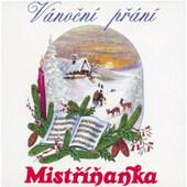 Mistříňanka - Vánoční přání (Edice 2000)