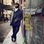 Gregory Porter - Take Me To The Alley (2016) - Vinyl