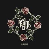 Red Rum Club - Matador (2019)