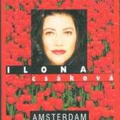 Ilona Csáková - Amsterdam/Kazeta