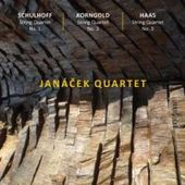 Janáček Quartet - Schulhoff, Korngold, Haas