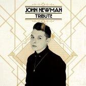 John Newman - Tribute (2013)