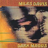 Miles Davis - Dark Magus (Edice 2016)