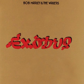 Bob Marley & The Wailers - Exodus (Remastered 2001)