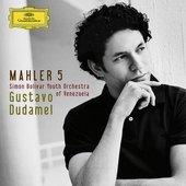 Dudamel, Gustavo - MAHLER Symphoniy No. 5 / Dudamel