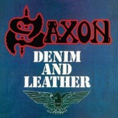 Saxon - Denim And Leather (Remastered 2018)