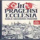 Schola Gregoriana Pragensis - In Pragensi Ecclesia/Vánoce v pražské katedrále v době Karla IV.