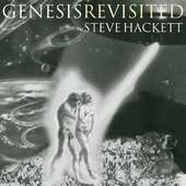 Steve Hackett - Genesis Revisited (Re-Issue 2013)