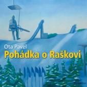 Ota Pavel - Pohádka O Raškovi (MP3, Edice 2017)