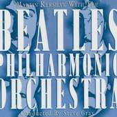 Beatles - Martin Kershaw With the Beatles Philharmonic Orchestra: a Tribute to the Beatles
