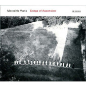 Meredith Monk - Songs Of Ascension (2011)