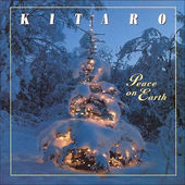 Kitaro - Peace On Earth (Edice 2007)