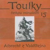 Various Artists - Toulky českou minulostí 15: Albrecht z Valdštejna