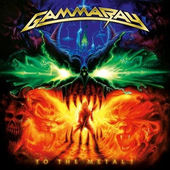 Gamma Ray - To The Metal! (2010)