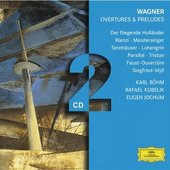 Wagner, Richard - WAGNER Overtures and Preludes