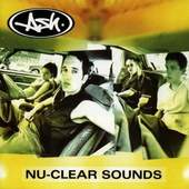 Ash - Nu Clear Sounds