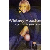 Whitney Houston - My Love Is Your Love (Kazeta, 1998)