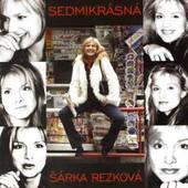 Šárka Rezková - Sedmikrásná (2004)
