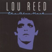 Lou Reed - Blue Mask (Edice 1999)