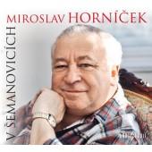 Miroslav Horníček - V Šemanovicích (2018)