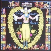 Byrds - Sweetheart Of The Rodeo (Edice 1994)