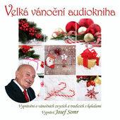 Josef Somr - Velká vánoční audiokniha (CD-MP3, 2018)