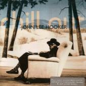John Lee Hooker - Chill Out (Edice 2007)