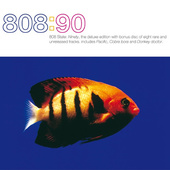 808 State - 808:90 (Deluxe Edition)