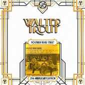 Walter Trout - Positively Beale Street/25th Anniv./Vinyl