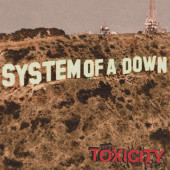 System Of A Down - Toxicity (Reedice 2018) - Vinyl