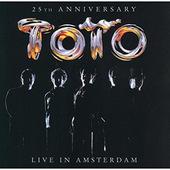 Toto - Live in Amsterdam: 25th Anniversary (2003)