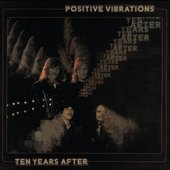 Ten Years After - Positive Vibrations/Edice 2014