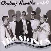 Ondřej Havelka A Jeho Melody Makers - Ondřej Havelka Uvádí The Swings