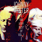 Johnny Winter - Very Best Of Vol. 1