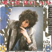 Bob Dylan - Empire Burlesque (Edice 1991)