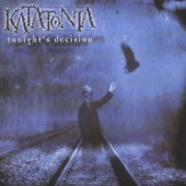 Katatonia - Tonight's Decision (Edice 2003)
