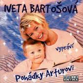 Iveta Bartošová - Pohádky Arturovi (Namluvené pohádky pro děti)