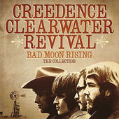 Creedence Clearwater Revival - Bad Moon Rising: The Collection