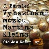 J. Bernlef/J. Kačer - Vyhasínání mozku Martina Kleina/MP3