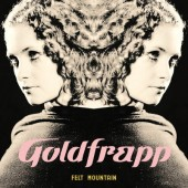 Goldfrapp - Felt Mountain (Limited Edition 2015) - 180 gr. Vinyl