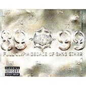 Gang Starr - Full Clip: A Decade Of Gang Starr (1999)