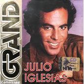 Julio Iglesias - Grand Collection (2003)
