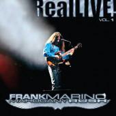 Frank Marino & Mahogany Rush - Real LIVE! Vol. 1 (RSD 2020) - Vinyl