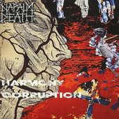 Napalm Death - Harmony Corruption (Reedice 2012, Digipak)