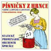 Statický Promenádní Orchestr Šprušle - Písničky Z Hrnce (2003)