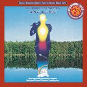 Mahavishnu Orchestra With The London Symphony Orchestra, Michael Tilson Thomas - Apocalypse (Edice 1994)